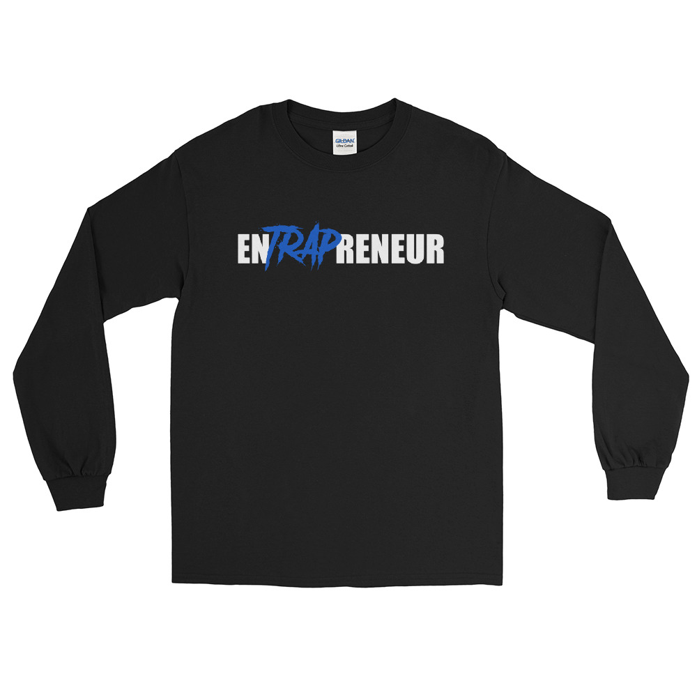 EnTRAPreneur Long Sleeve Alt